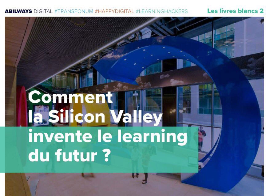 Comment la Silicon Valley invente le learning du futur