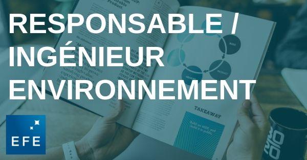 Responsable / ingénieur environnement