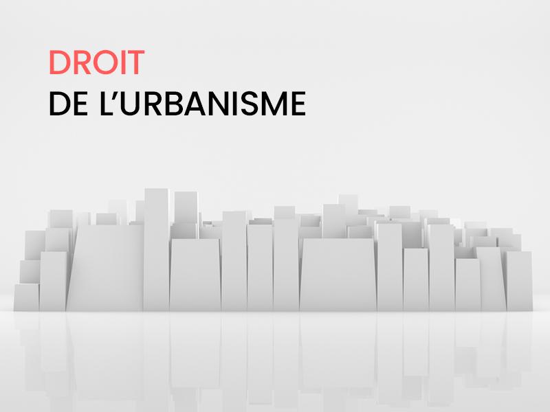Le droit de l'urbanisme, ça s'apprend